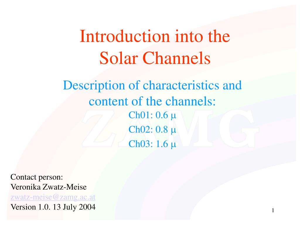 introduction into the solar channels l.