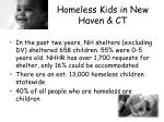homeless kids in new haven ct