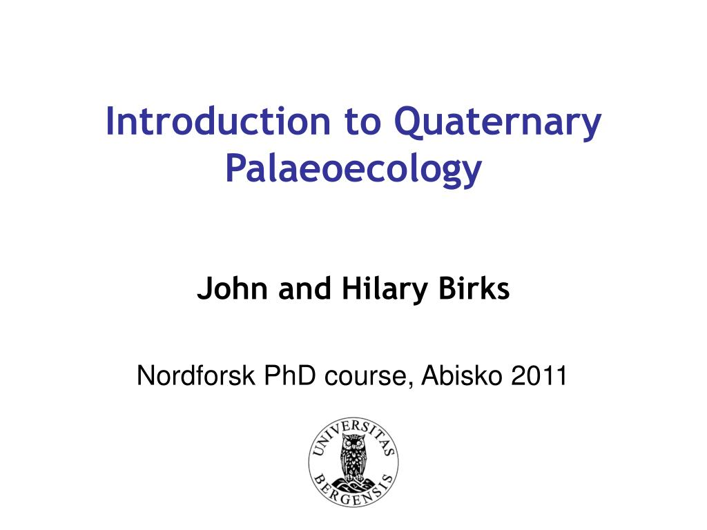 introduction to quaternary palaeoecology l.