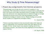 why study q time palaeoecology