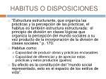 habitus o disposiciones