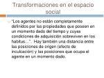 transformaciones en el espacio social26