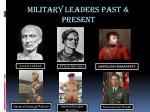 military leaders past present