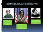 woman leaders from the past