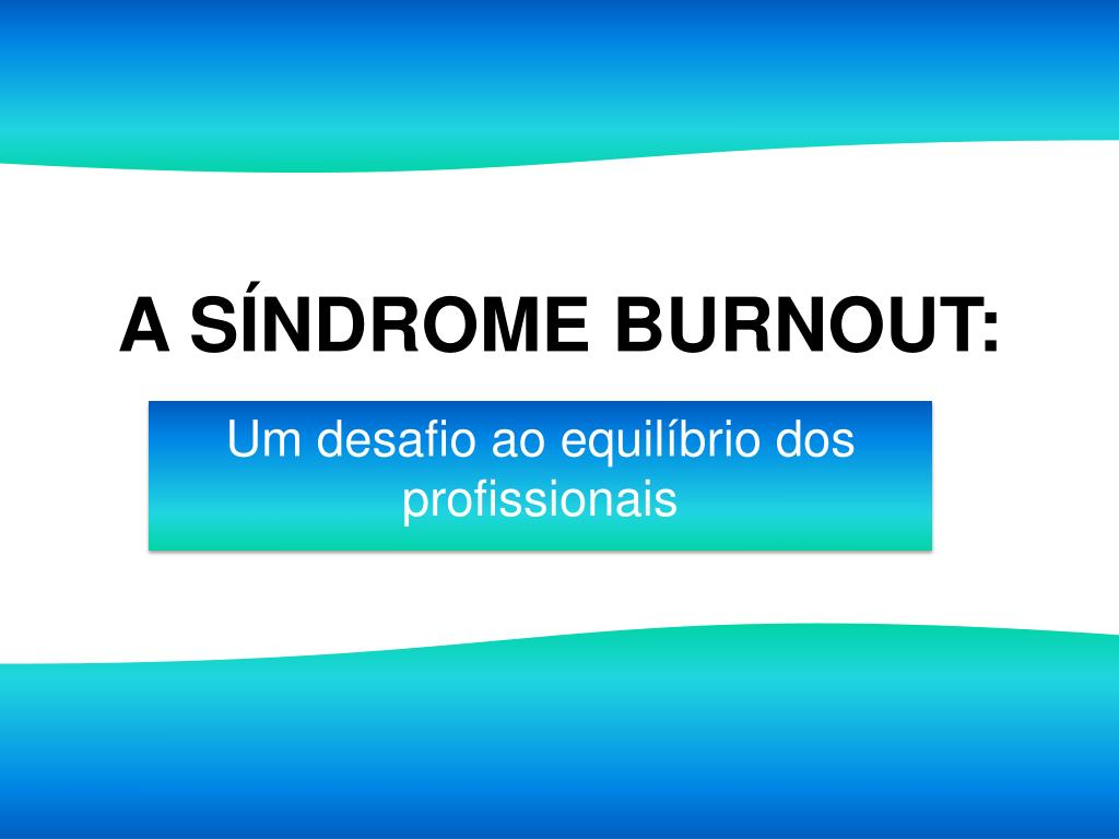 a s ndrome burnout l.