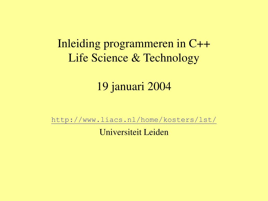 inleiding programmeren in c life science technology 19 januari 2004 l.