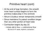 primitive heart cont
