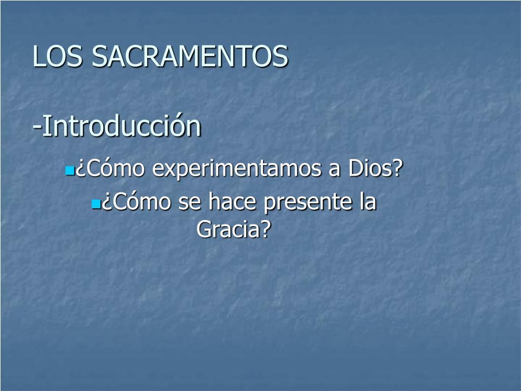los sacramentos introducci n l.