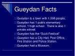 gueydan facts