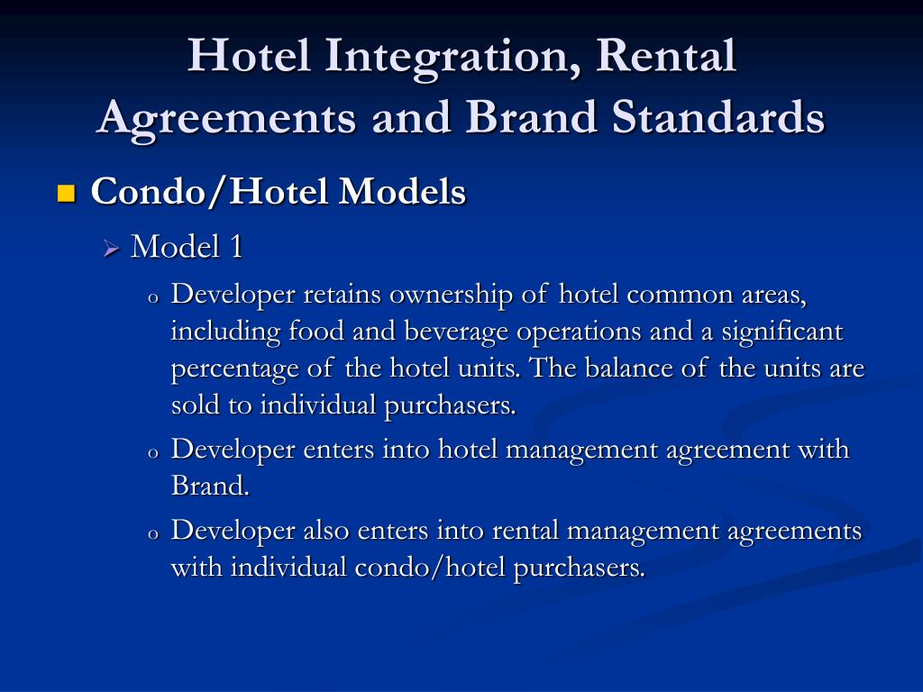 hotel integration rental agreements and brand standards l.