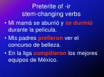 preterite of ir stem changing verbs5