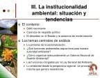 iii la institucionalidad ambiental situaci n y tendencias