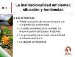 la institucionalidad ambiental situaci n y tendencias13