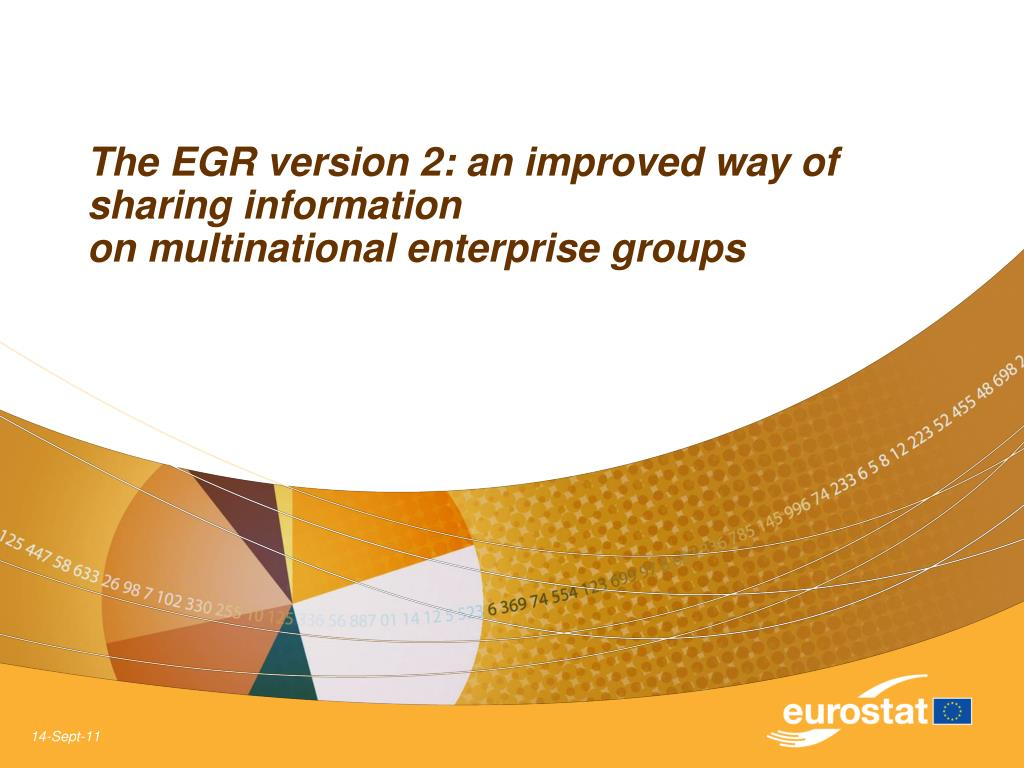 the egr version 2 an improved way of sharing information on multinational enterprise groups l.