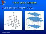 tipi di solidi cristallini10