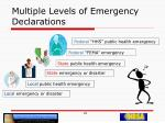 multiple levels of emergency declarations20