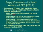 empty containers u listed wastes 40 cfr 261 7