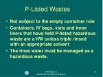 p listed wastes