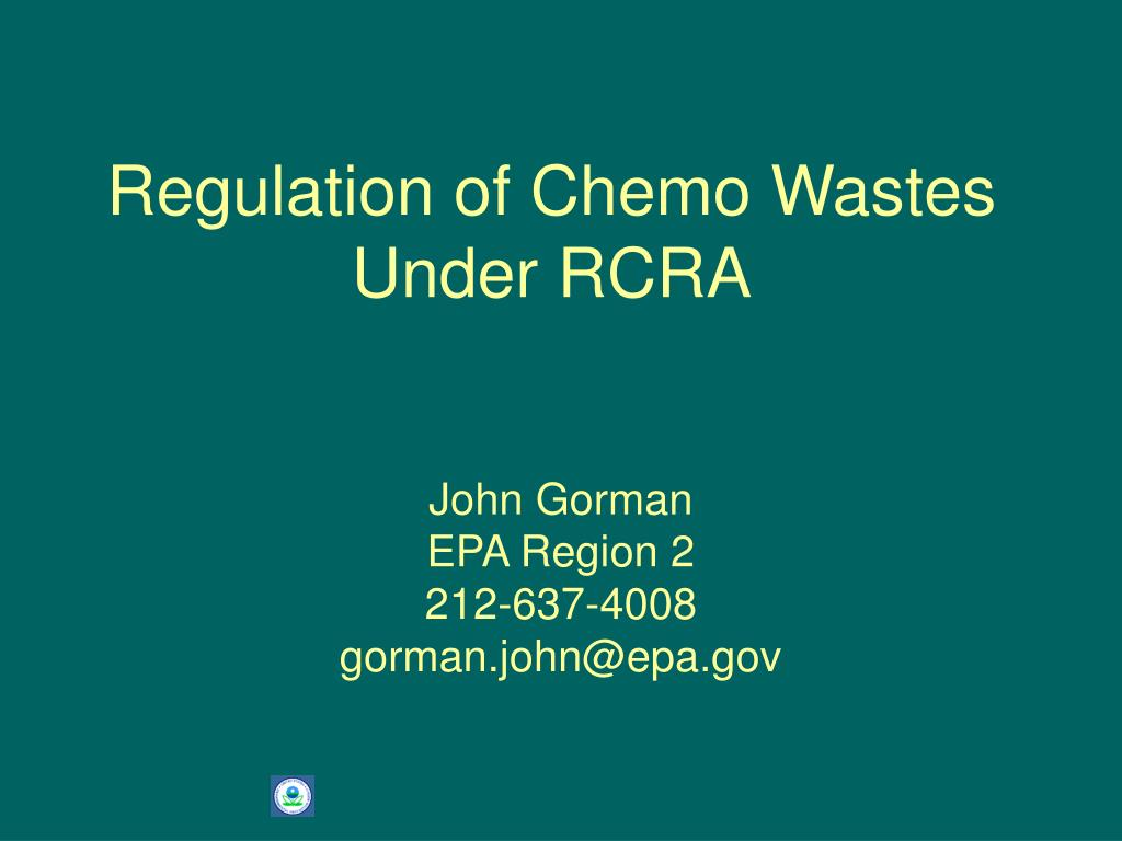 regulation of chemo wastes under rcra l.