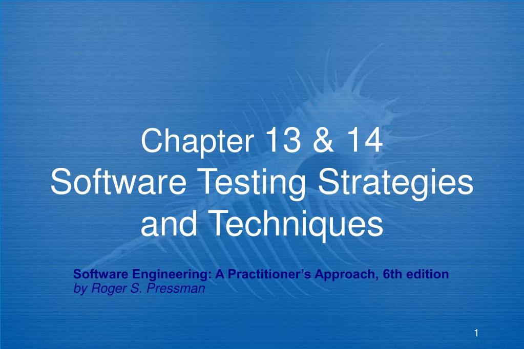 chapter 13 14 software testing strategies and techniques l.