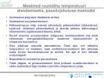 meetmed ruumi hu temperatuuri alandamiseks passiivjahutuse meetodid