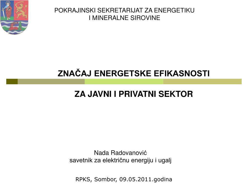 zna aj energetske efikasnosti za javni i privatni sektor l.
