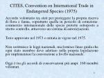 cites convention on international trade in endangered species 1975