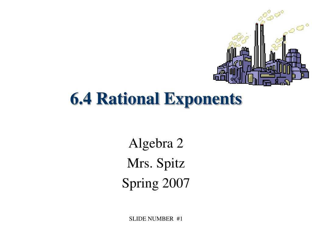 6 4 rational exponents l.