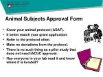 animal subjects approval form