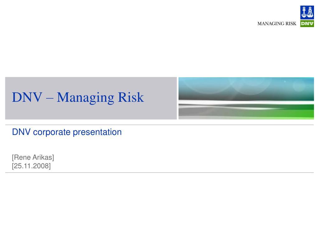 dnv managing risk l.