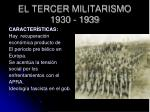 el tercer militarismo 1930 1939