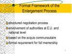 formal framework of the enlargement process