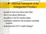 informal framework of the enlargement process i