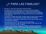 y para las familias