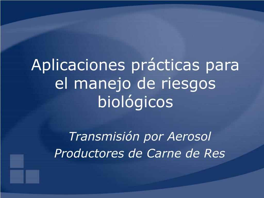 aplicaciones pr cticas para el manejo de riesgos biol gicos l.