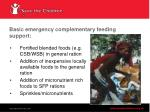 basic emergency complementary feeding support