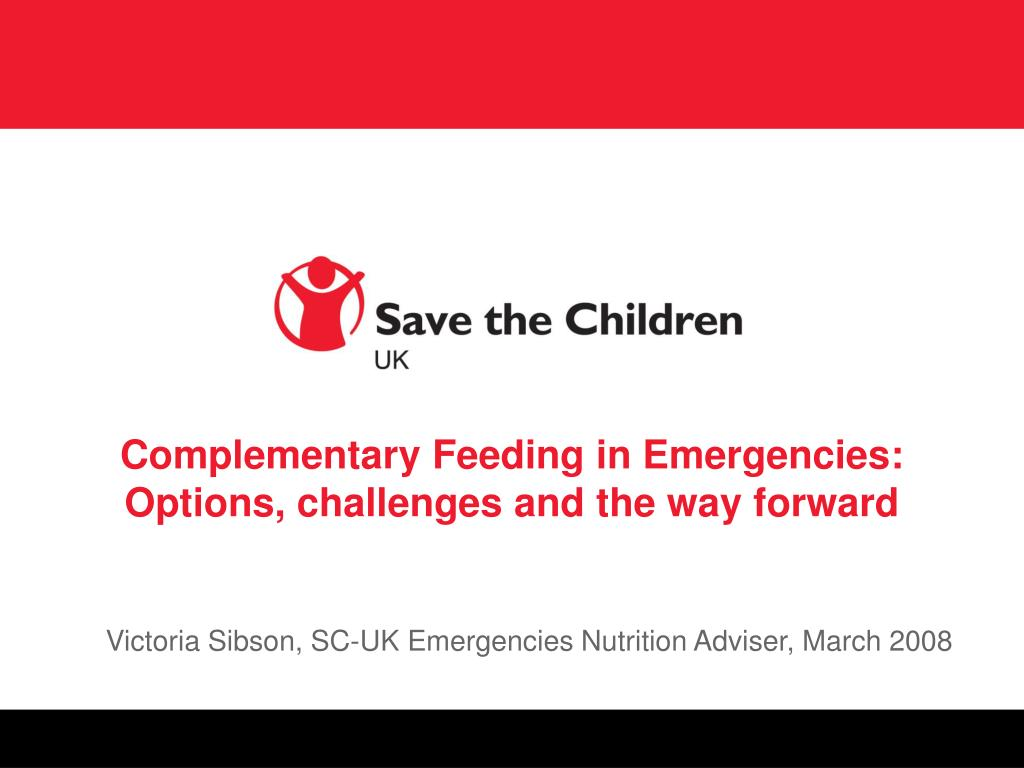 complementary feeding in emergencies options challenges and the way forward l.