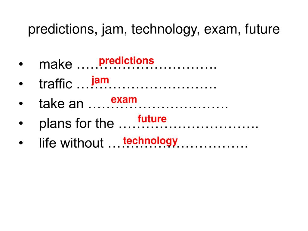predictions, jam, technology, exam, future