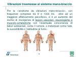 vibrazioni trasmesse al sistema mano braccio