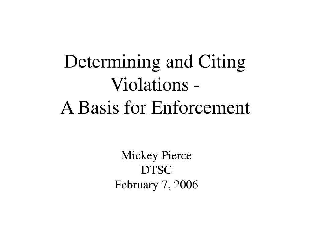 determining and citing violations a basis for enforcement l.