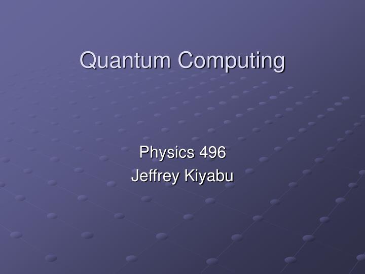 quantum computing n.