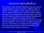 arraylist and linkedlist