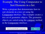 example the using comparator to sort elements in a set