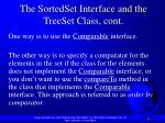the sortedset interface and the treeset class cont