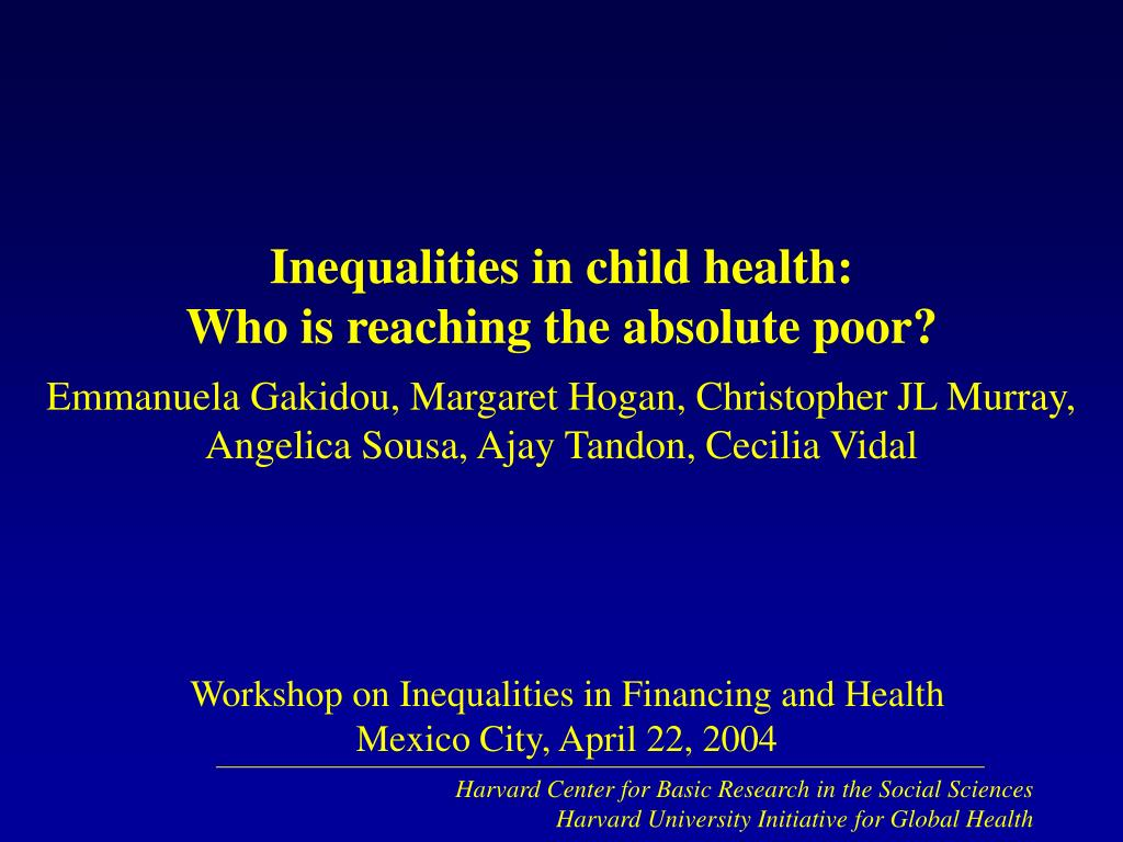 inequalities in child health who is reaching the absolute poor l.