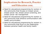 implications for research practice and education cont