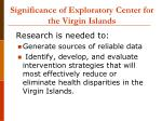 significance of exploratory center for the virgin islands10
