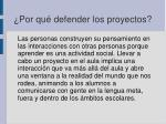 por qu defender los proyectos