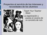 proyectos al servicio de los intereses y necesidades de los alumnos21