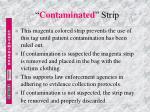 contaminated strip